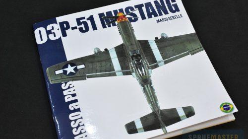 P-51 MUSTANG – Passo a Passso #3 – MS PUblicações